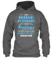 Soft Ride Attendant - I Am A Solve Problems You Don't Gildan Hoodie Sweatshirt