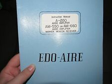 EDO-AIRE INSTRUCTION MANUAL A-550 AM-550 660 AUDIO AMPLIFIER MARKER BEACON