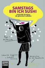Samstags bin ich Sushi: Originelle Kostüme, die garantiert auffallen (Lübbe Sach