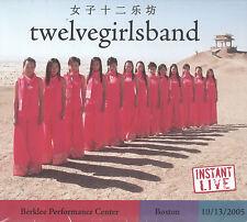 Instant Live: Berklee Center - Boston, MA, 10/13/05 by Twelve Girls Band (2 CDs)