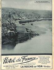 ILE D' YEU PORT LA MEULE LA ROCHE-SUR-YON HOTEL DE FRANCE REMAUD PUBLICITE 1930