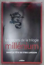 les secrets de la trilogie millenium dans la tête de Stieg Larsson