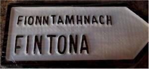 "Fintona Old Style Handpainted CAST Irish ROAD SIGN 10.25"" x 4.5"" inch"