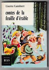 Contes de la feuille d'érable Lisette Lambert