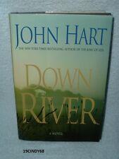 "2007 JOHN HART HARDCOVER BOOK ""DOWN RIVER"" A NOVEL"