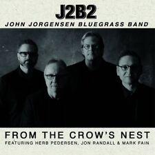 JOHN BLUEGRASS BAND JORGENSON - FROM THE CROW'S NEST   CD NEUF