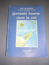 Astronomie Abbé Th. Moreux quelques heures dansle ciel 1911 cartonnage éditeur