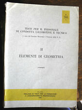 Elementi di geometria testi per il personale locomotive e tecnico C.I.F.I. 1973