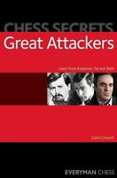 Chess Secrets: Great Attackers: Learn... New Chess Book