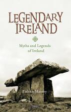 Legendary Ireland von Eithne Massey (2017, Gebundene Ausgabe) 17E