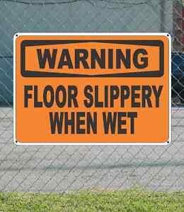 "WARNING Floor Slippery When Wet - OSHA Safety SIGN 10"" x 14"""