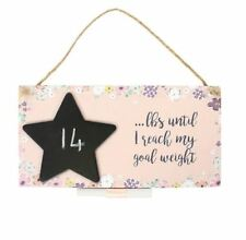 Wooden Floral Pounds Until I Reach My Goal Weight Chalkboard Hanging Sign Plaque