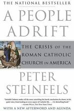 A People Adrift: The Crisis of the Roman Catholic Church in America