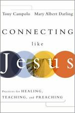 Connecting Like Jesus by Campolo, Tony , Hardcover