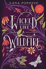 Wicked Like a Wildfire by Lana Popovic (Hardback, 2017)