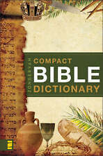 NEW Zondervan's Compact Bible Dictionary by T. Alton Bryant