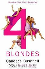Four Blondes, Candace Bushnell, 080213825X, Book, Good