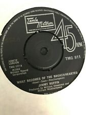 JIMMY RUFFIN - WHAT BECOMES OF THE BROKEN HEARTED - TAMLA MOTOWN VINYL 7 INCH 45