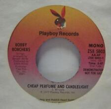 "Bobby Borchers(7"" Vinyl)Cheap Perfume And Candlelight-Playboy-ZS8 5803-Ex/Ex"