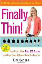 Finally Thin!: How I Lost More Than 200 Pounds and Kept Them Off--and How You Ca