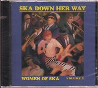 Ska Down Her Way: The Women of Ska, Vol. 2 by Various Artists (CD, ) new