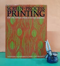 M Schwalbach: Screen-Process Printing for the Serigrapher & Textile Designer/art