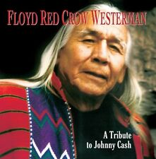 Floyd Red Crow Weste - Floyd Red Crow Westerman: Tribute Johnny Cash [New CD]