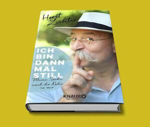 Ich bin dann mal still - Horst Lichter - SOFORT LIEFERBAR