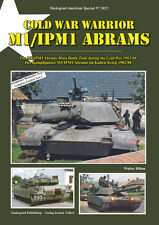 TANKOGRAD 3023 COLD WAR WARRIOR M1/IPM1 ABRAMS THE M1/IPM1 ABRAMS MAIN BATTLE TA