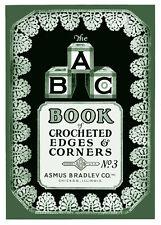 Asmus Bradley Abc Book #3 c.1920's Vintage Crochet Patterns for Lace Edgings