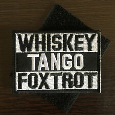 WHISKEY TANGO FOXTROT WTF USA Military Tactical Morale Funny Army Badge Patch