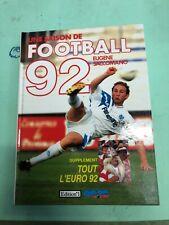Livre une saison de football 92 par Eugène Saccomano