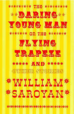 The Daring Young Man on the Flying Trapeze and Other Stories, Good Condition Boo