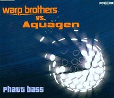 Warp Brothers Phatt bass (2000, vs. Aquagen) [Maxi-CD]