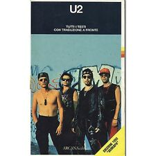 U2 - Tutti i testi con traduzione a fronte - LIBRO EDIZIONE 1993 OTTIME CONDIZIO