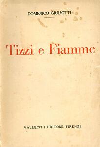 Tizzi e fiamme. Domenico Giuliotti Vallecchi 1925