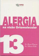 13 Alergia em Ortomolecular Allergy in Orthomolecular by Efrain Olszewer