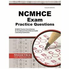NCMHCE Practice Questions : NCMHCE Practice Tests and Exam Review for the Nat...