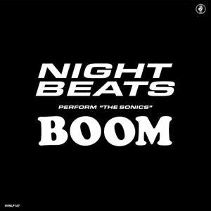 "RSD19 Night Beats Effectuer "" The Sonics "" Boom"