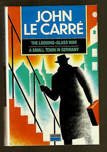 The Looking Glass War+A Small Town In Germany~John Le Carre~1st~Hbk~WH Smith~VGC
