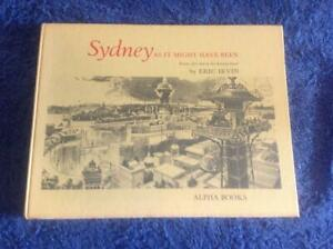 Sydney as it might have been, Eric Irvin Book, dreams that died on drawing board