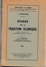 GOLDZIHER - ETUDES SUR LA TRADITION ISLAMIQUE - 1952 - LIVRE ANCIEN RARE