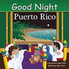 GOOD NIGHT PUERTO RICO - MARTINEZ, LISA BOLIVAR/ MARTINEZ, MATTHEW/ VENO, JOE (I