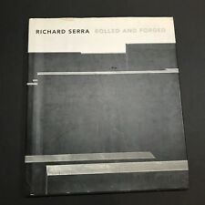 Richard Serra Signed Book Autographed Rolled And Forged Hardcover JSA