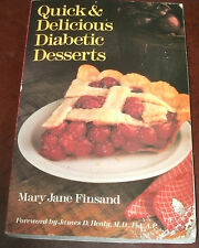 QUICK AND DELICIOUS DIABETIC DESSERTS by MARY JANE FINSAND 1994 PB