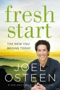 Fresh Start: The New You Begins Today - Hardcover By Osteen, Joel - VERY GOOD