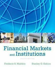 Financial Markets and Institutions 8E by Mishkin, Eakins 8th (Global Edition)