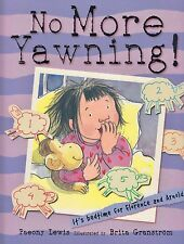 No More Yawning! BRAND NEW BOOK by Paeony Lewis (Paperback 2008)