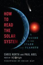 How to Read the Solar System: A Guide to the Stars and Planets, May, Brian, Abel