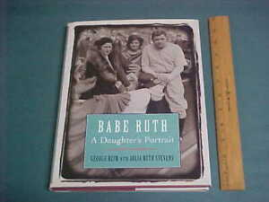Babe Ruth , a Daughters portrait New York Yankees Baseball HC/DJ Book ~ SIGNED !